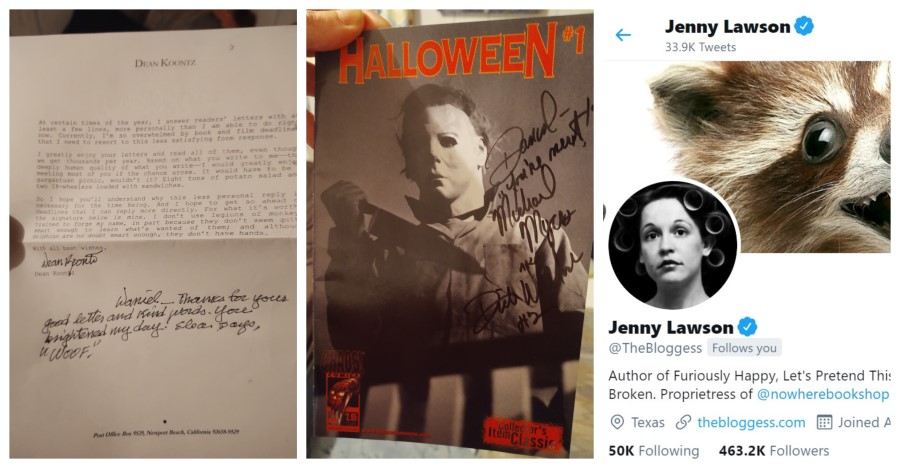 Evidence of the claims above: letter signed by Dean Koontz, Halloween comic signed by Dick Warlock, and a screenshot reflecting Jenny Lawson a.k.a. 'The Bloggess' indeed follows Daniel Wallen on Twitter